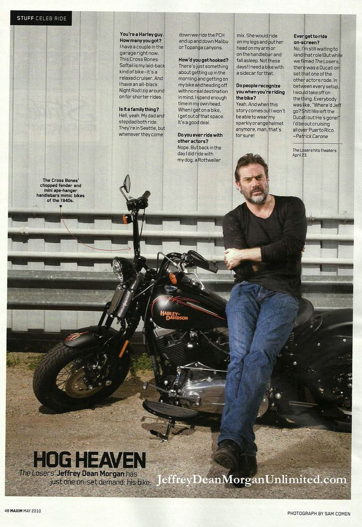 Jeffrey Dean Morgan, and he's a Harley man  Yeah!