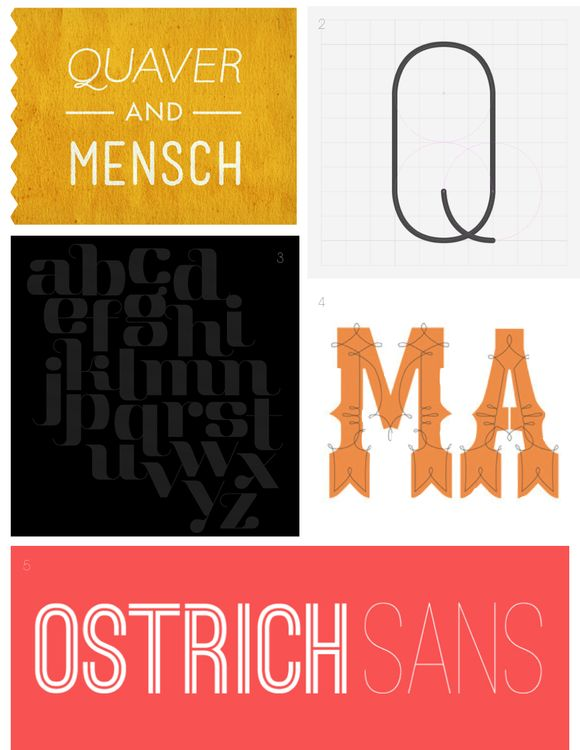 1. Quaver, Mensch available on Lost Type Co-op    2. Infinity by Tarin Yuangtrakul available on Behance [you can find a lot of fonts here by doing a search]    3. Aston available on Font Fabric    4. Nelma available on Lost Type Co-op    5. Ostrich Sans available on The League of Moveable Type