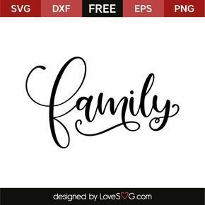 *** FREE SVG CUT FILE for Cricut, Silhouette and more *** Family