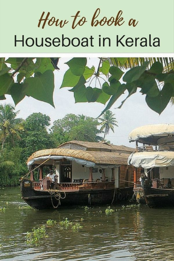 How to Book a Houseboat in Kerala - all the tips and tricks to make sure that you have the best experience that you can | Globetrotter Girls