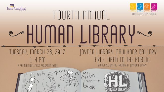 Joyner Library at East Carolina University will host its fourth annual Human Library event on Tuesday, March 28, to allow students and community visitors a chance to check out human beings for a 10-15 minute conversation. The event serves to open more dialog on campus and for participants to learn more about people of all beliefs, walks of life, abilities and backgrounds.