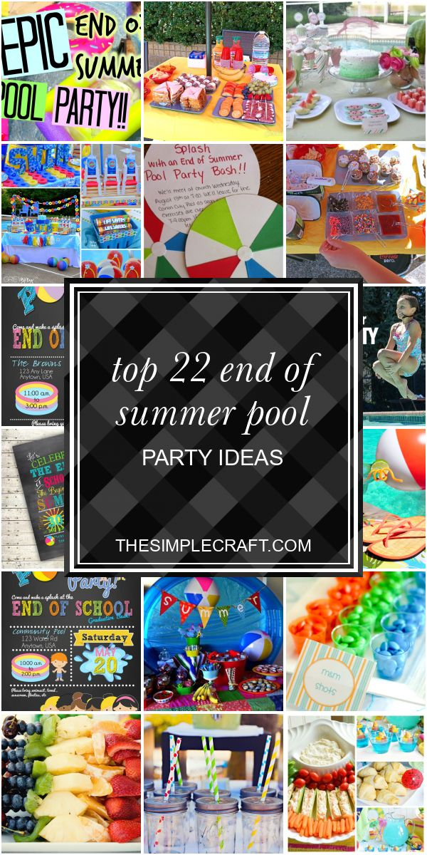 Top 22 End Of Summer Pool Party Ideas – Home Inspiration and Ideas | DIY Crafts …