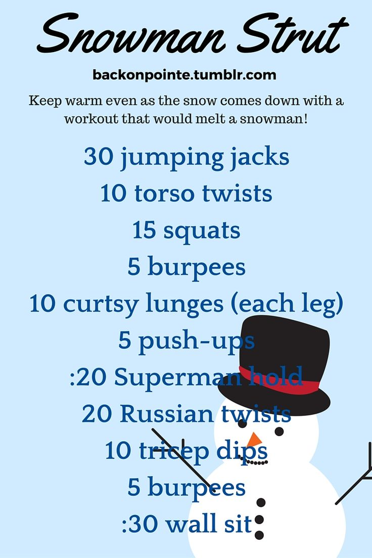 Do the snowman strut with this strengthening workout that will get your heart pumping! Beginners should try it just once through, but as you get more advanced, move up to doing it three times total!