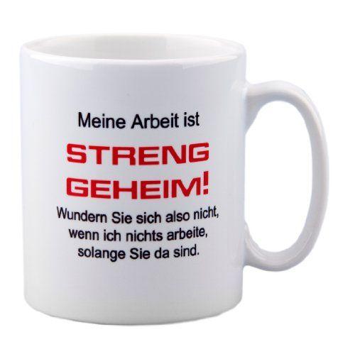 """Tasse mit Spruch """"Meine Arbeit ist streng geheim..."""" für das Büro - lustig - Kollege - Kollegin - Chef geschenke-fabrik.de http://www.amazon.de/dp/B00GMFUKR0/ref=cm_sw_r_pi_dp_ZDcmwb0BADP5E"""