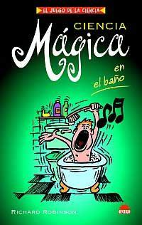Ciencia mágica en el baño