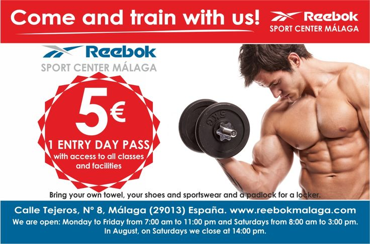 Come and train with us!: 5€: 1 Entry Day Pass  Includes: *1 Entry Day Pass: We are open Monday to Friday from 7:00am to 11:00pm and Saturdays from 8:00am to 3:00pm. All Saturdays of August and one every 3 months, we are opoen from 8:00am to 2:00pm. We do not open Sundays and national and local holidays. *Access to all classes: If you want to come to some classes after 6:00 pm, please text us by facebook https://www.facebook.com/GimnasioReebokMalaga/ or call us +34952659004 for book it the…