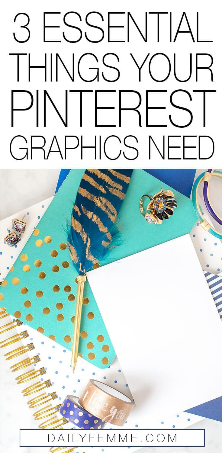 3 Essential Things Your Pinterest Graphics Need - Gorgeous Imagery, An Easy To Read Stellar Headline and Consistent Branding. Using these 3 elements in the right way will ensure your posts are pinned over and over again - click through to find out how to make this work for you.
