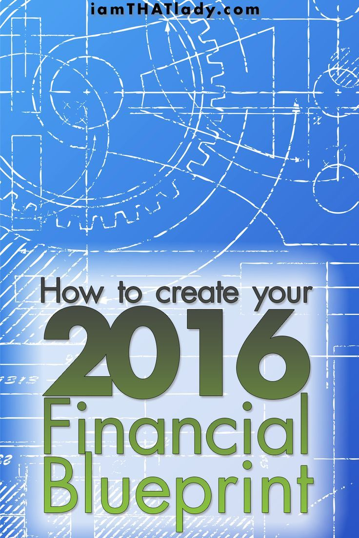 Looking to give your finances a jump start for 2016 this blueprint will help be
