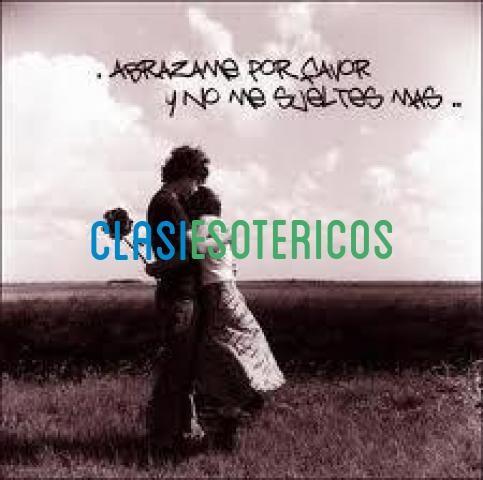 AMARRES PODEROSOS Y EFECTIVOS 3128618889-2318286