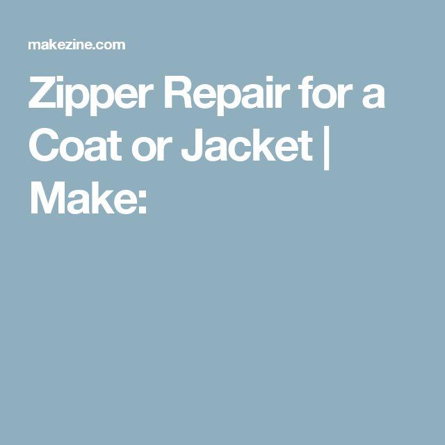 Zipper Repair for a Coat or Jacket | Make: