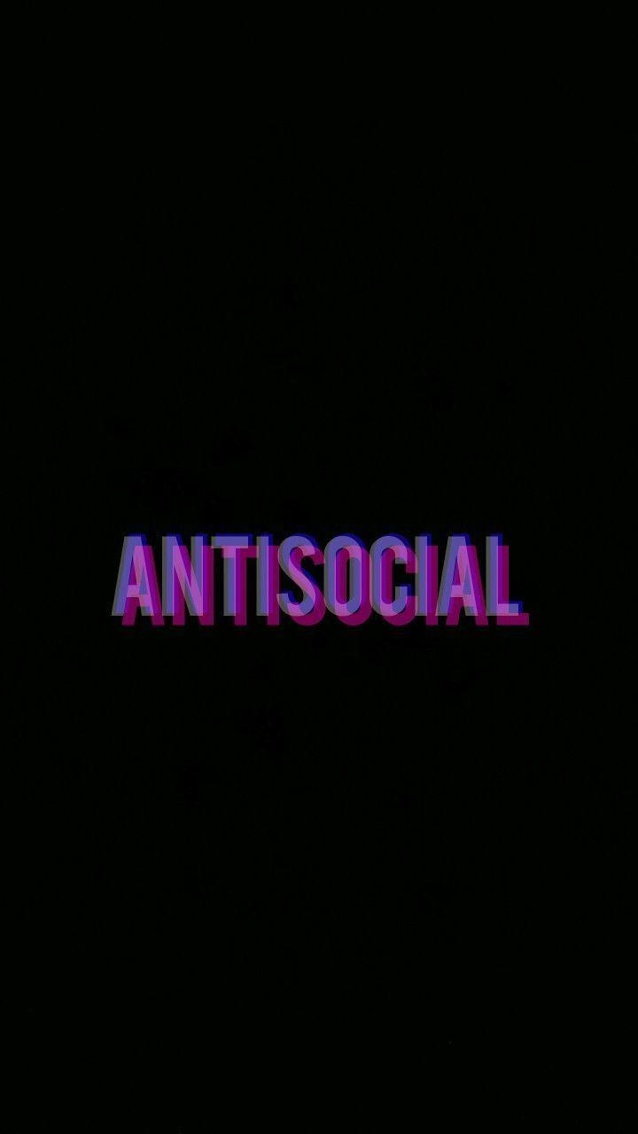 Antisocial phone wallpaper – Maelys – #Antisocial #Maelys #phone #wallpaper
