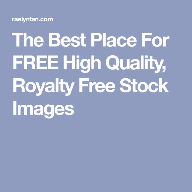 The Best Place For FREE High Quality, Royalty Free Stock Images
