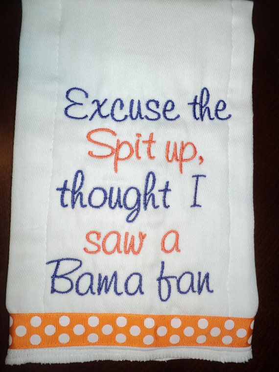 Excuse the Spit up - Auburn University or your favorite team Monogrammed Baby Burp Cloth. $11.99, via Etsy.