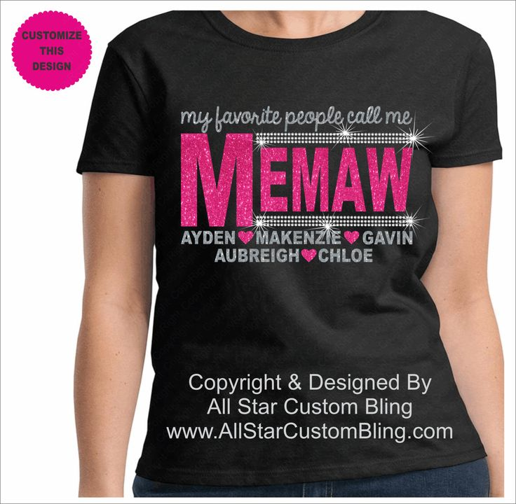 My Favorite People Call Me Memaw Glitter Bling Rhinestone Shirt, Memaw Shirt, Memaw Bling Shirt, Custom Memaw Bling Shirt by AllStarCustomBling on Etsy