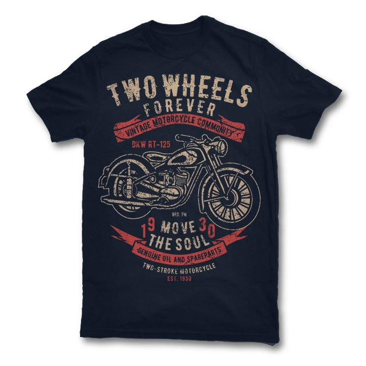 Two Wheels Forever 2 Tshirt Design Template based on vector files , such as  AI and CDR also with PSD separated Layers file, the design has 2 color  print, ...