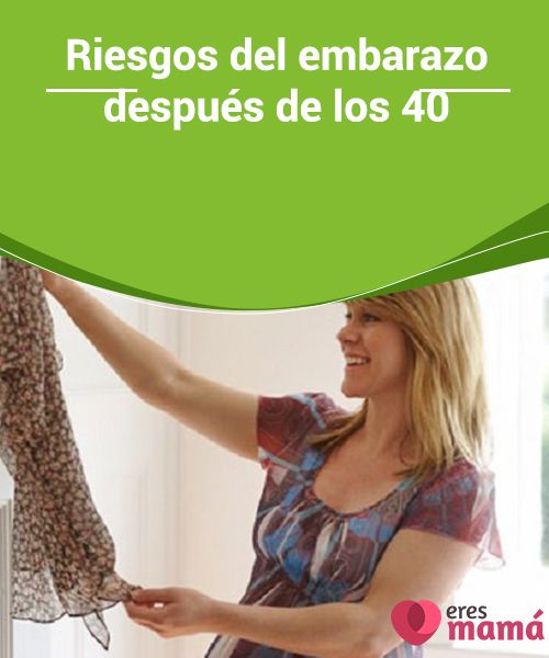 Riesgos del #embarazo después de los 40   ¿Conoces los #riesgos del embarazo #después de los #40? Hoy te mostramos de qué te tienes que #preocupar para que seas consciente de los riesgos