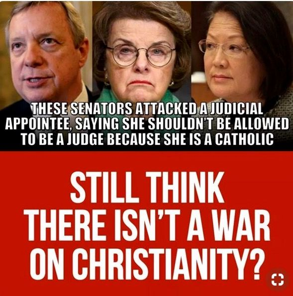 Bias Democrat Senators Dick Durbin from Illinois , Dianne Feinstein, Al Franken and others accused Amy Barret of being Catholic therefore not able to perform her duties