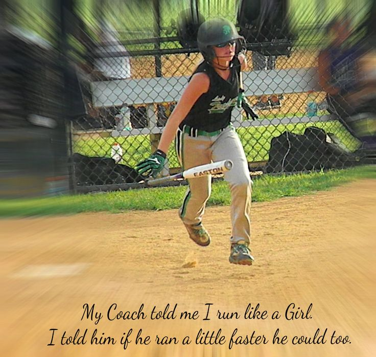 Softball.... Love the quote!