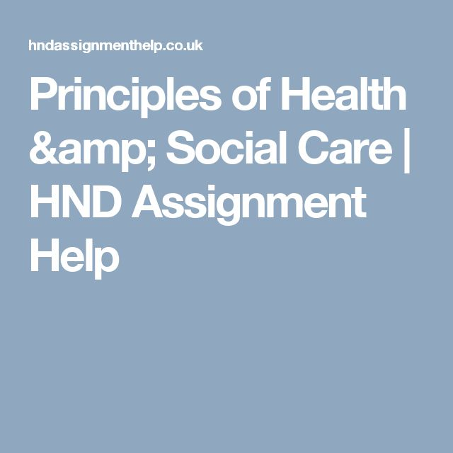 Principles of Health & Social Care | HND Assignment Help