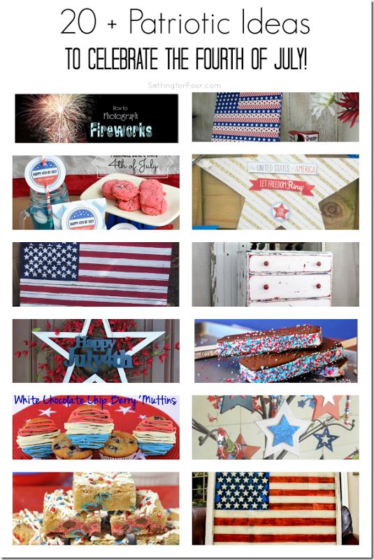 20 plus Patriotic Ideas Fourth of July from Setting for Four