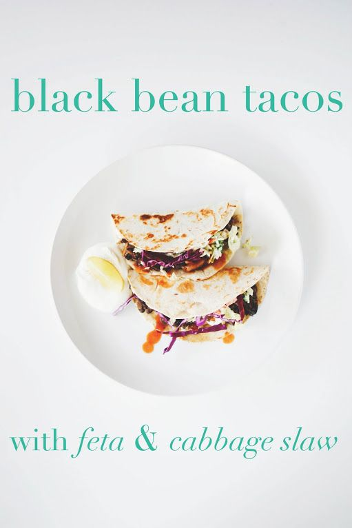 Crispy Black Bean Tacos with Feta & Cabbage Slaw - 7/20/13 - made for ...