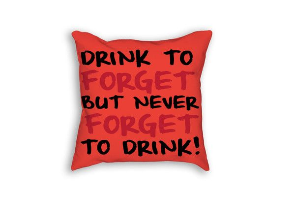 Drink To Forget But Never Forget To Drink - Outdoor Throw Pillow for summer