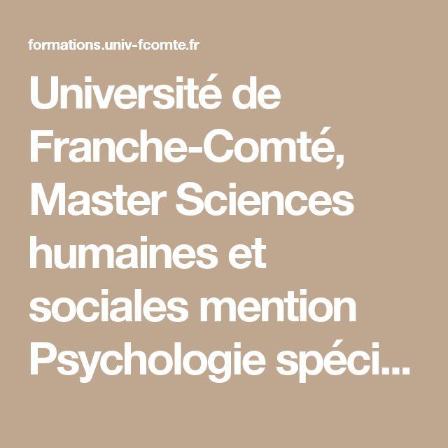 Université de Franche-Comté, Master Sciences humaines et sociales mention Psychologie spécialité Psychologie cognitive et neuropsychologie (UFC)