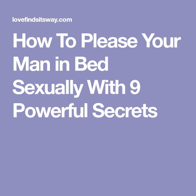 How to please a man in bed sexually photos 946
