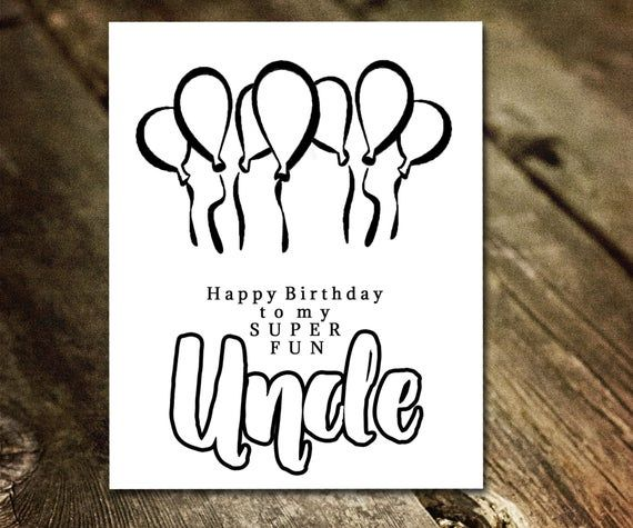 Uncle Birthday Card Coloring Card Gift From Nephew Printable Cards For Funcle Color Your Own Cards Diy Cards For Him Instant Download Uncle Birthday Diy Cards For Him Birthday Greeting Cards