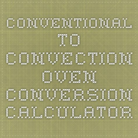 Conventional to convection oven conversion calculator