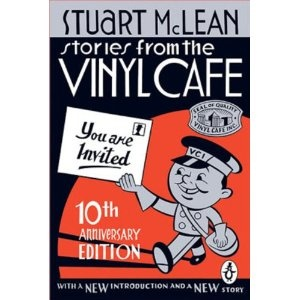 Stories from the Vinyl Cafe 10th Anniversary Edition