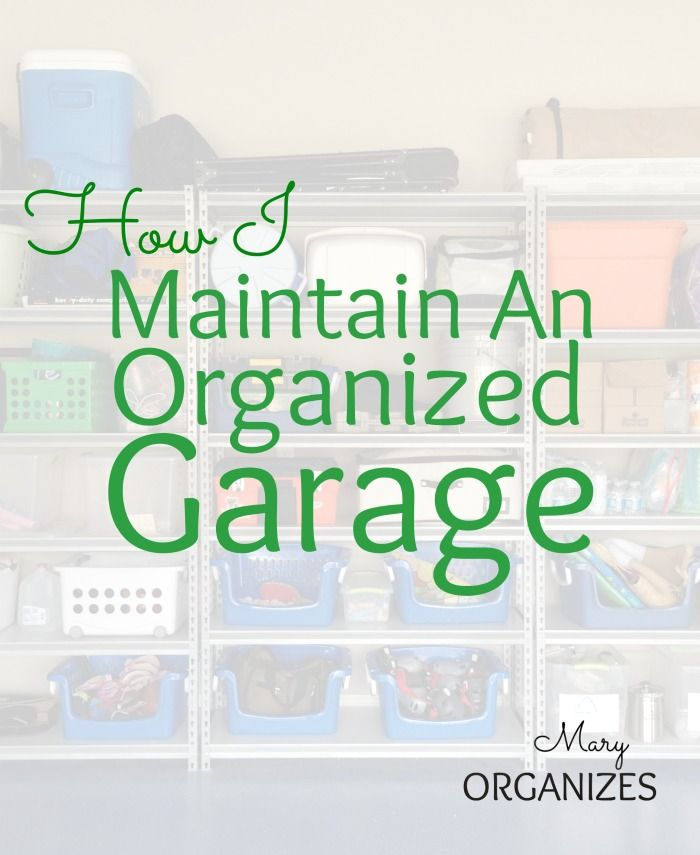 How I Maintain An Organized Garage - Mary Organizes #Organization #GarageOrganization - http://maryorganizes.com/2014/07/maintain-an-organized-garage/
