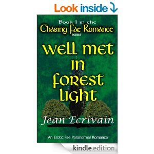 Jean Ecrivain's new series Chasing Fae Romance first book Well Met in Forest Light is on sale to celebrate the next book. .Launch sale has been extended for a short time. Only 99 cents (regularly $3.99).   http://www.amazon.com/Chasing-Romance-Book-Forest-Light-ebook/dp/B00J84UGJO/ref=sr_1_57?s=digital-textie=UTF8qid=1402777361sr=1-57keywords=fae+erotica