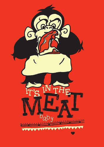 It's In The Meat Baby