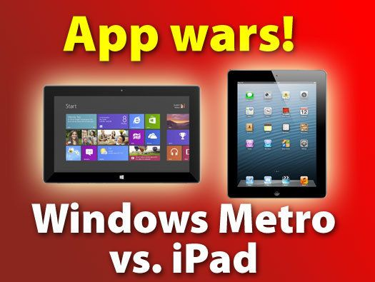 App wars: Windows 8 Metro vs. the iPad  Microsoft's Metro environment in Windows 8 and Windows RT takes the iPad approach to apps, but is it better?