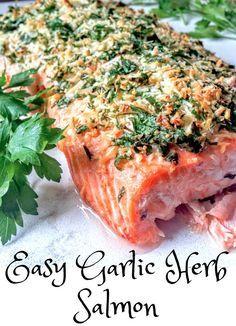Easy Garlic Herb Salmon Recipe~Easy salmon recipes~Baked Salmon~Gluten Free~Paleo~Whole 30