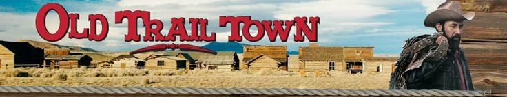 Old Trail Town - See the old west as it really was!