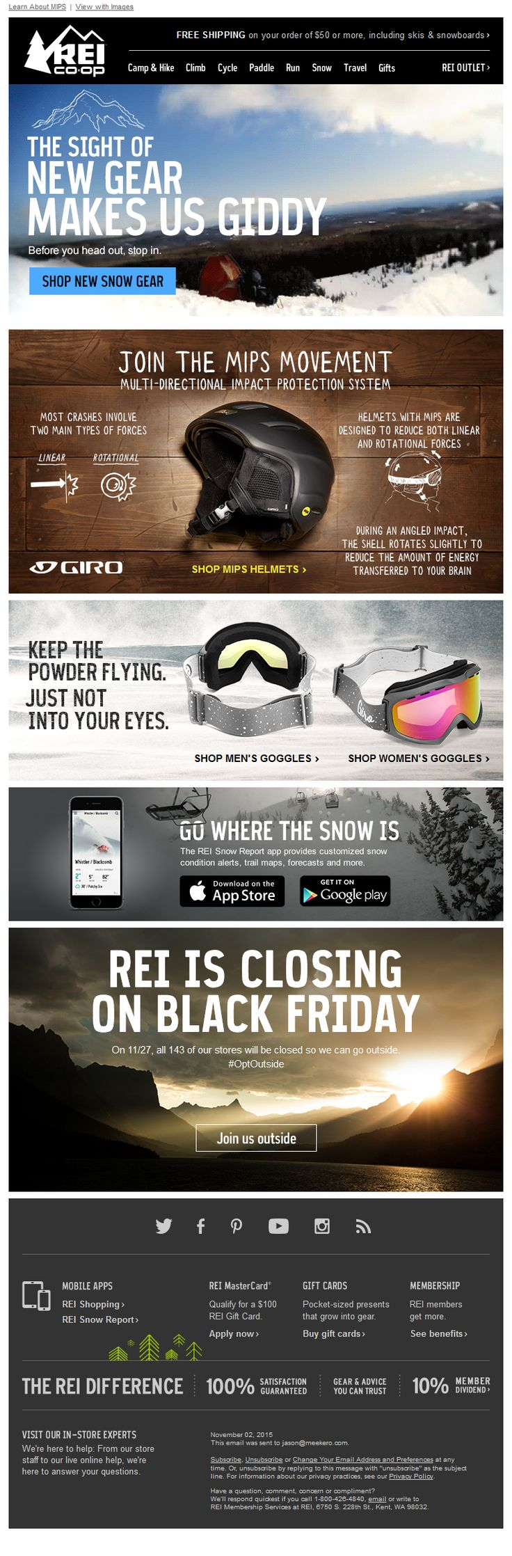 Animated section: Shared by Jason Meeker Show Plain Text Email Learn About MIPS | View with Images REI® CO-OP FREE SHIPPING on your order of $50 or more, including skis & snowboards> Camp & Hike Climb Cycle Paddle Run Snow Travel Gifts REI OUTLET THE SIGHT OF NEW GEAR MAKES US GIDDY – Before you …