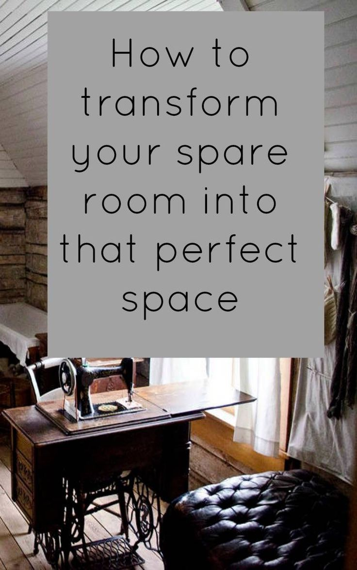 How To Transform Your Spare Room Into That Perfect E Beautiful Homes Pinterest And