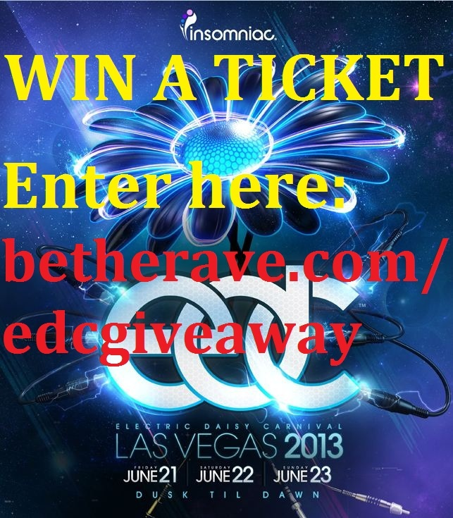 Win an EDC ticket from Be The Rave!    I HOPE I WIN lol :)