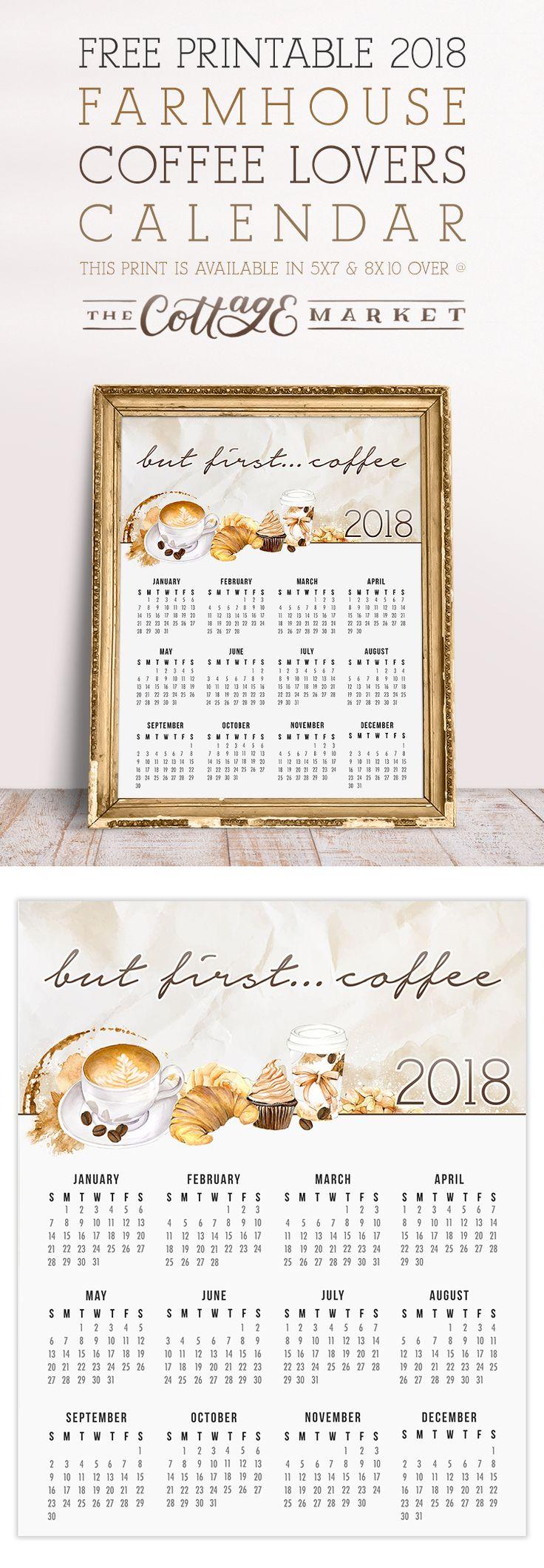 Free Printable 2018 Farmhouse Coffee Lovers Calendar