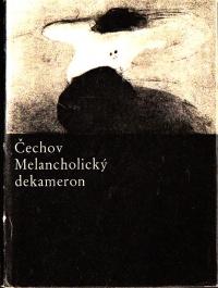 Anton Pavlovič Čechov: Melancholický dekameron
