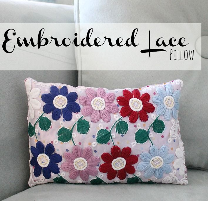 Embroidered lace pillow tutorial diy ideas pinterest