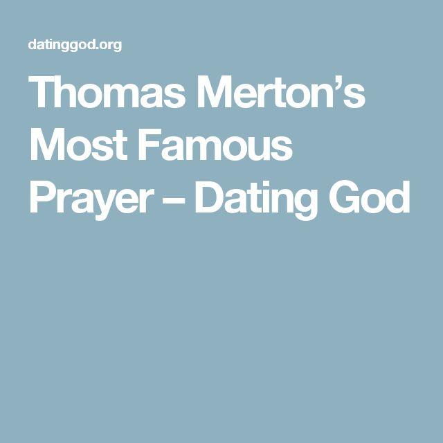 Thomas Merton's Most Famous Prayer – Dating God