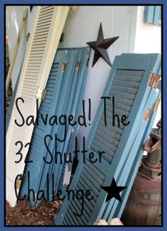Salvaged! The 32 Shutter Challenge! (repurposing shutters in the garden)   http://ourfairfieldhomeandgarden.com/salvaged-the-32-shutter-challenge-repurposing-shutters-in-the-garden/
