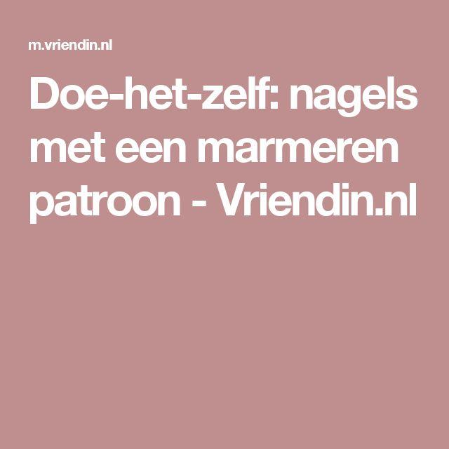 Doe-het-zelf: nagels met een marmeren patroon - Vriendin.nl