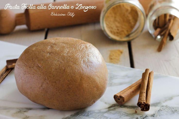 La Pasta frolla alla cannella e Zenzero è perfetta per i biscotti natalizi, così profumata e delicata che è impossibile resistere.