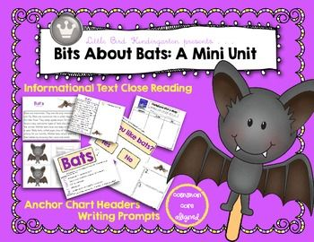 Bits About Bats: A Literacy Mini Unit! Now includes Informational Text Close Reading passage with writing prompts!