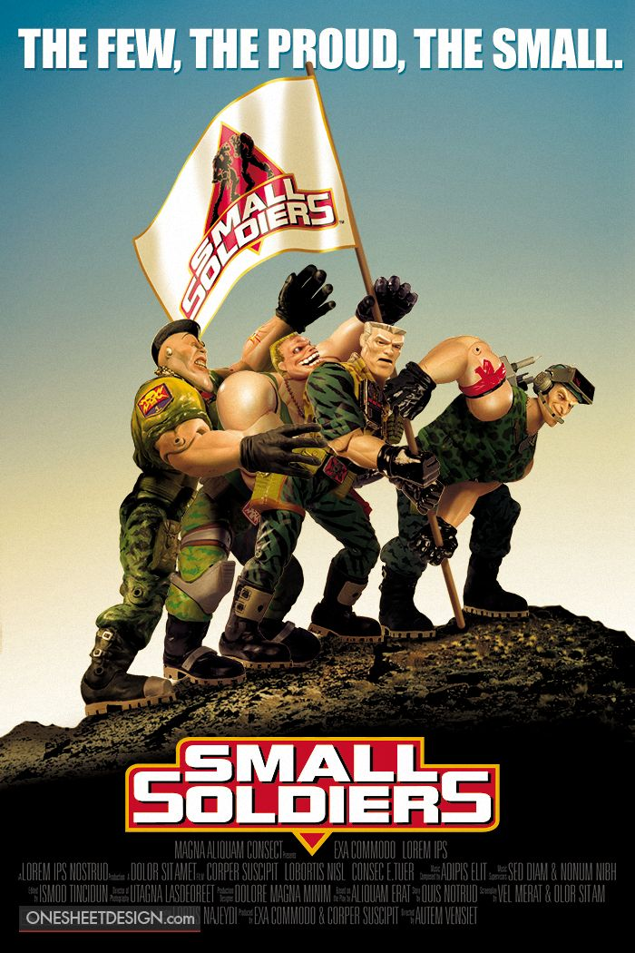 Small Soldiers. Brick bazooka was laurence Favorite when he was 7 6r