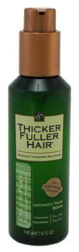 Thicker Fuller Hair Instantly Thick Thickening Serum, 5 Ounce